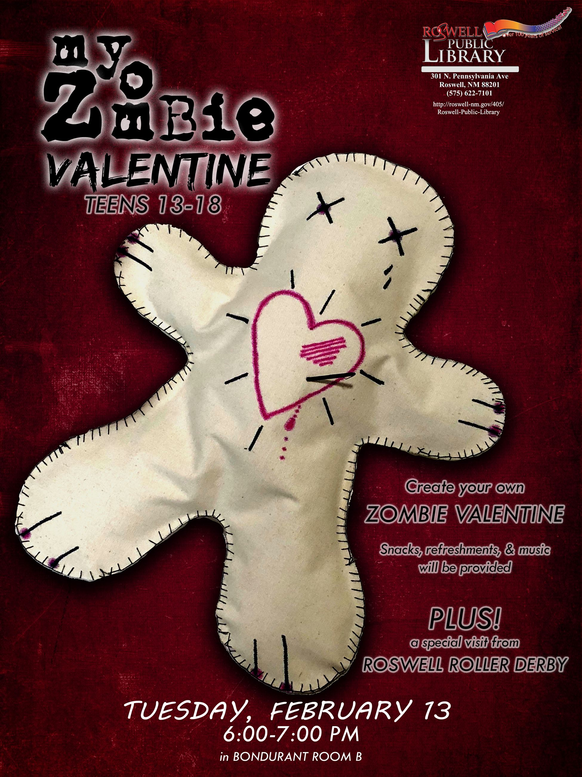 My Zombie Valentine February 13 TEEN craft program 6-7pm